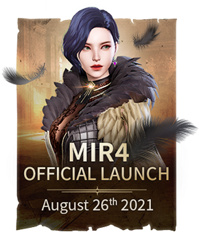 mir4 offical launch / august 26th 2021